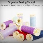 Organize Sewing Thread:  A SIMPLE way to keep track of what colors you have!