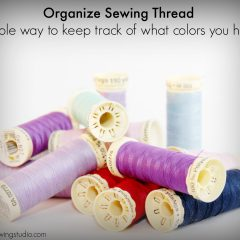 Organize Your Sewing Thread:  Know What Colors You Have