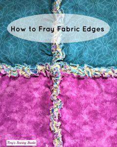 How To Fray Fabric Edges