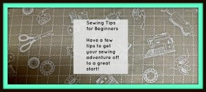 14 Helpful Sewing Tips for Beginners