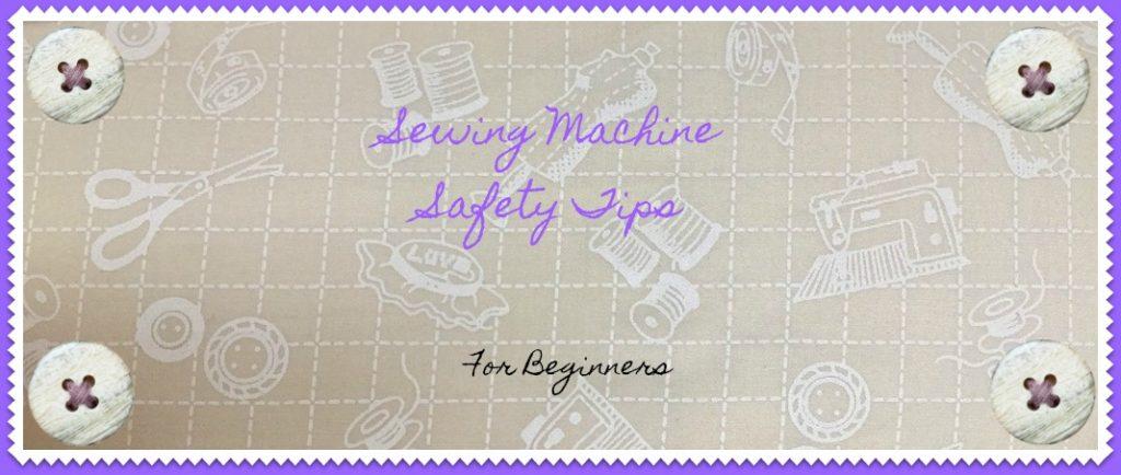 SewingMachineSafetyTips