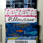 Easy Pillowcase Tutorial