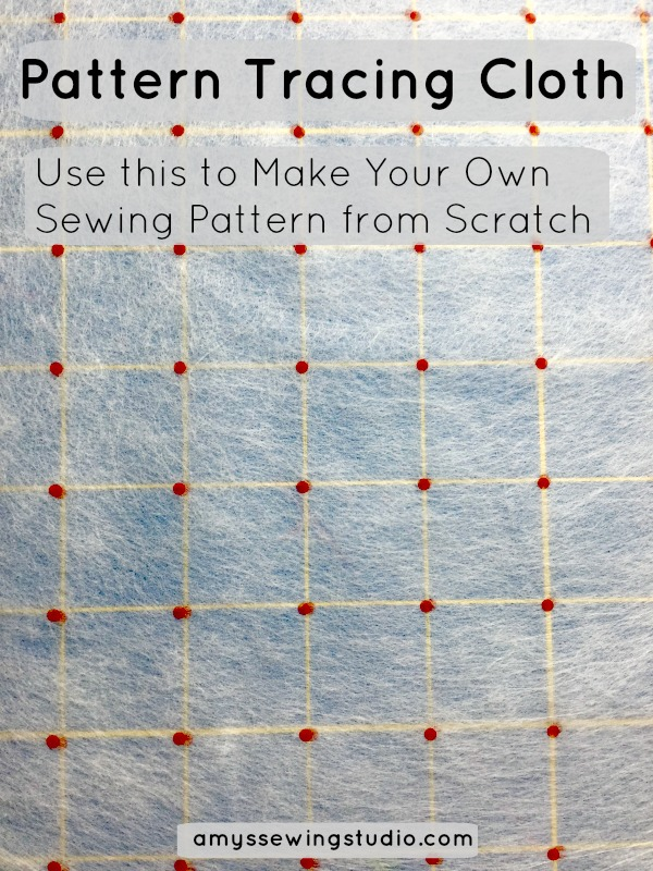 Pattern Tracing cloth can be used to make your own patterns. The grid markings make it easy for drawing and measuring your pattern.