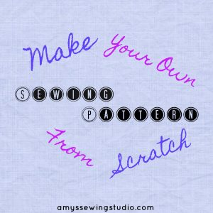 make-your-own-sewing-pattern-from-scratch