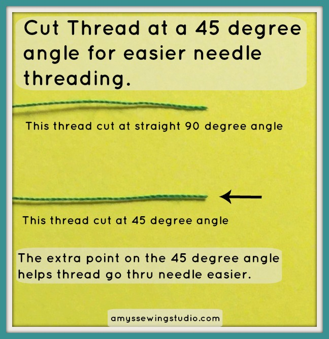 Thread needle for Hand Sewing. Cut the thread at a 45 degree angle for easier threading.  Click this PIN for more photos and a VIDEO!