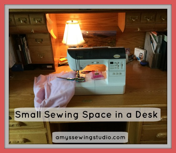 Ideas to help Create Sewing Space- A desk can make the perfect sewing place!