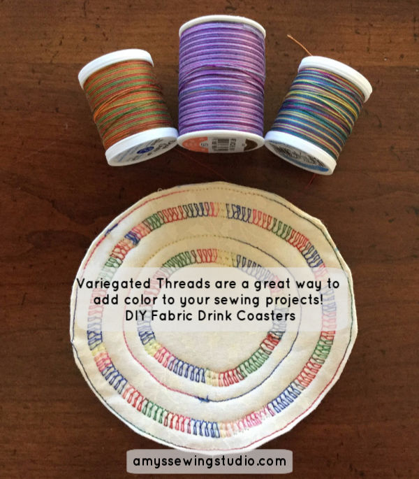 Sew Simple Fabric Coasters. Variegated Threads are a great way to add color to your sewing projects! DIY Fabric Drink Coasters