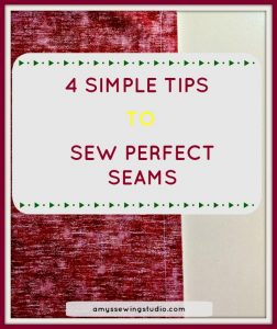 Sew Perfect Seams with 4 SIMPLE Tips!