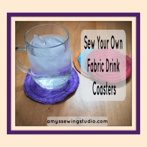 Sew Your Own Round Fabric Drink Coasters. A Fun Sewing Project Tutorial for beginners!