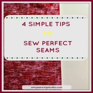 Sew Perfect Seams with 4 SIMPLE Tips! Add to your beginner sewing skills and learn how to sew awesome seams!