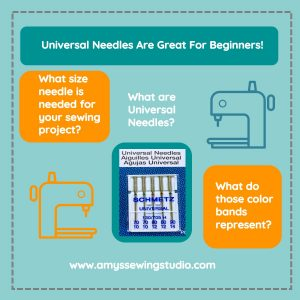 Universal Sewing Machine Needles are the PERFECT needle for Sewing Beginners! Click on the picture to learn more!