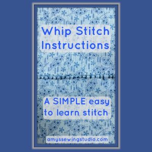 Whip Stitch Instructions-Learn how to sew this beginner hand stitch, when you would use the stitch and tips for picking matching thread.