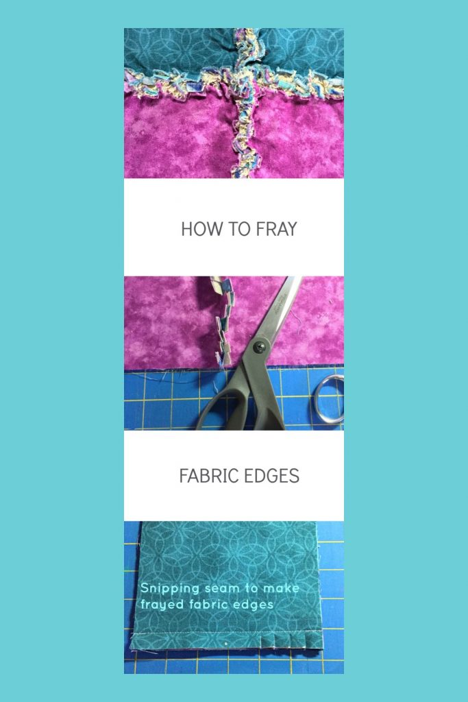 DIY Fray Fabric Edges. Making a quilt? Let your seams be the decorative feature and learn DIY Fray Fabric Edges! Give those seams texture with this easy seam finish!