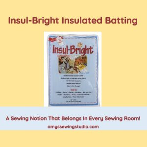 Insul Bright Insulated Batting. Use insul bright batting for potholders and casserole carriers. Check out this post to learn about batting and get project ideas using insulated batting!