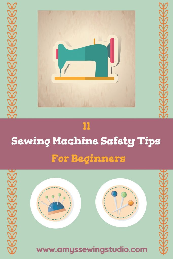 Sewing Machine Rules for Beginners. Click on this pin to see 11 Sewing Machine Safety Tips for Beginners.