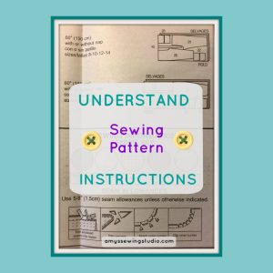 Learn the Details to Understand Sewing Pattern Instructions. A very Helpful post for Beginners! Click this Pin to read more!