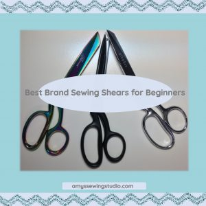 Best Brand Sewing Shears for Beginners. Invest in a GOOD Quality Brand of Sewing Shears, and take care of them, and you'll have your scissors for a LONG time! Click on this post to find out more...