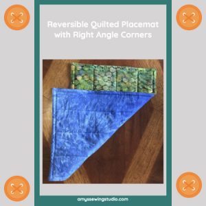 Learn to Sew a Reversible Quilted Placemat with Corners. These placemats amazingly enough have NO binding which keeps sewing construction SIMPLE!