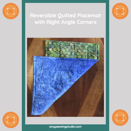 Learn how to sew a Reversible Quilted placemat WITH CORNERS. Learn how to sew corner seams, trim corners and how to push corners out to the right side of your placemat/project.