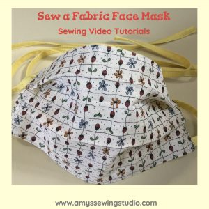 Sewing Video Tutorials for Sewing Fabric Face Mask with Filter pocket and Ties using Cotton Fabric.