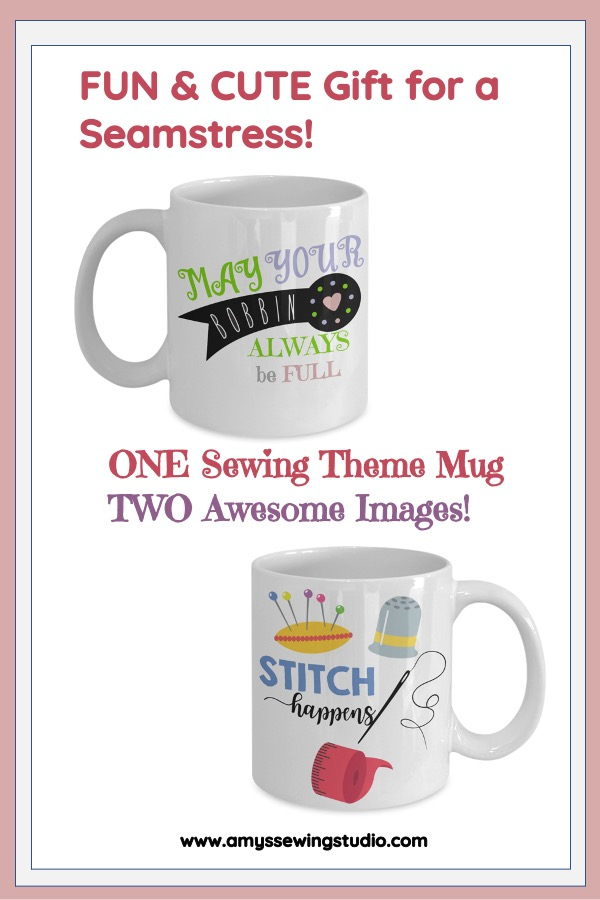 A Great Gift Idea for any Seamstress for any type of drink!  Two AWESOME sewing images on one 11 0z. MUG.