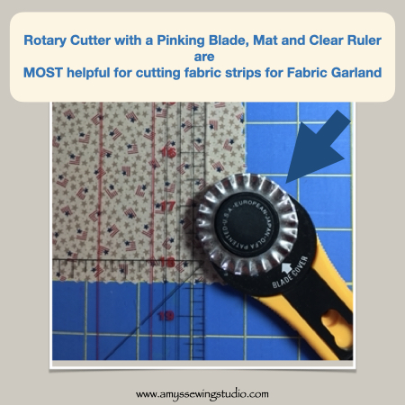 Useful tools for cutting Fabric Strips for Garland are a Rotary Cutter,Mat and a Pinking Blade. Click this photo to see ENTIRE 'Make Fabric Garland' Tutorial! Great photos for this sewing project too! This is a great Sewing Project for Beginners.